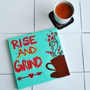 Rise and Grind canvas