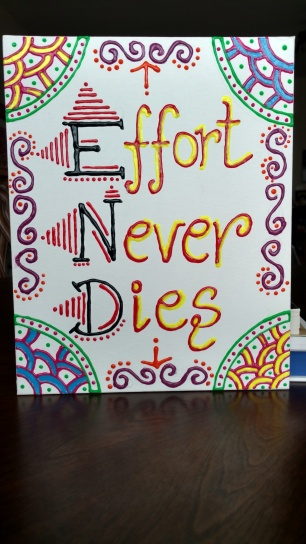 Effort Never Dies (E.N.D) canvas