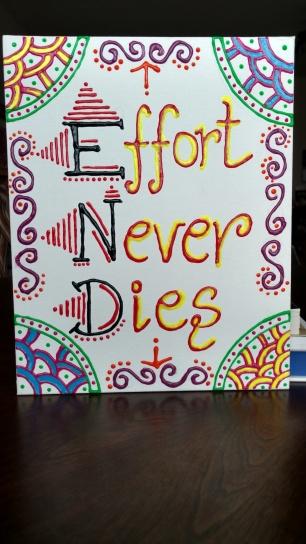 Effort Never Dies (E.N.D) canvas